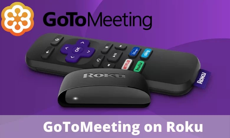 Use GoToMeeting on Roku