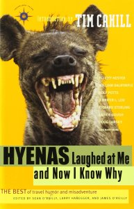 Hyenas Laughed at Me and Now I Know Why
