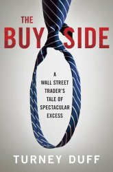 Turney Duff - The Buy Side