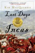 Last Days of the Incas - Kim Macquarrie