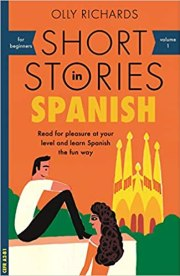 Olly Richards: Short Stories in Spanish