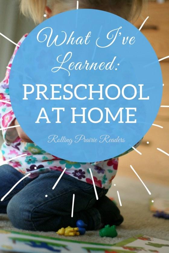 Preschool at Home: What I've Learned | child development, family relationships, homeschooling advice, homeschooling for beginners, tot school