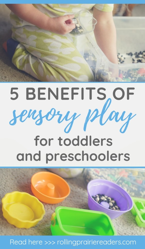 5 Benefits of Sensory Play for Toddlers and Preschoolers