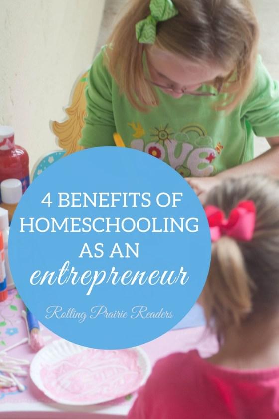 4 Benefits of Homeschooling as an Entrepreneur | WAHM, homeschool, preschool at home, mompreneur