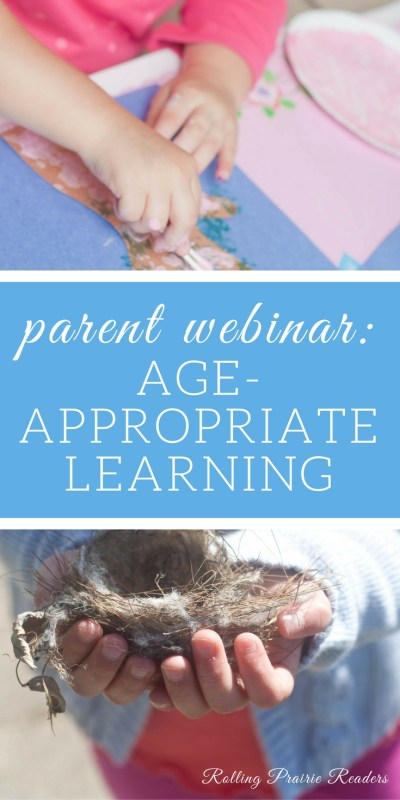two pictures of children's hands with text overlay: parent webinar | Age-Appropriate Learning