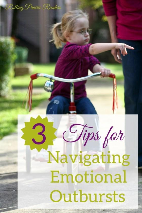 3 Tips for Navigating Emotional Outbursts