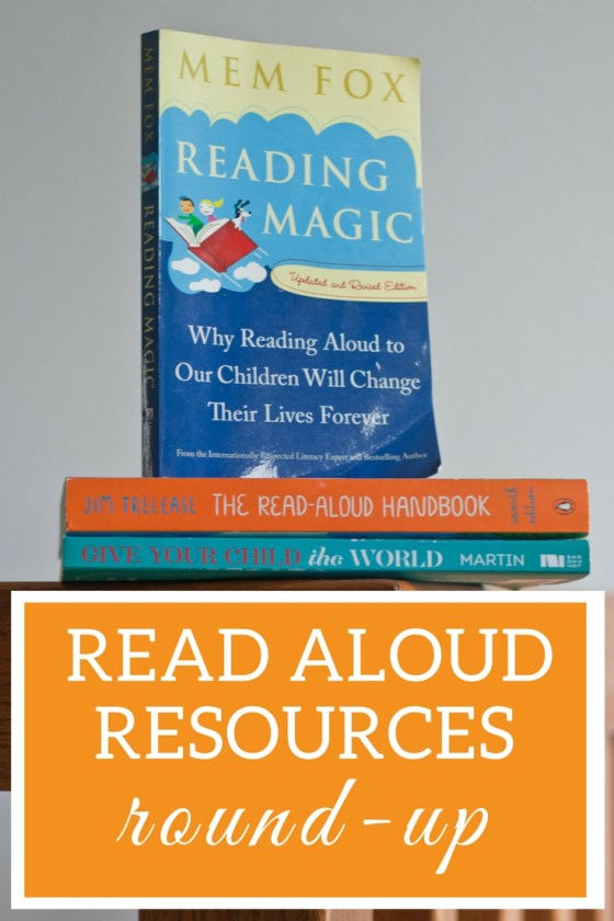 Read Aloud Resources Round-Up | We all know the benefits of reading aloud to our kids! Here are the best books and read aloud resources, blogs, and podcasts for parents.