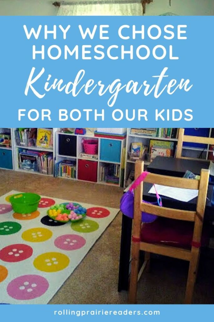 Why We Chose Homeschool Kindergarten for Both Our Kids
