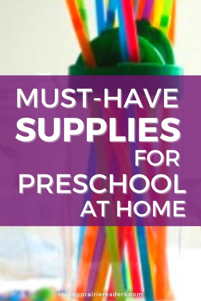 Must-Have Supplies for Tot School and Preschool at Home