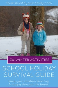 3 Tips to Make School Holidays Easier | activities for kids, family activities, holidays, raising children, fall, winter, design your day, free printables