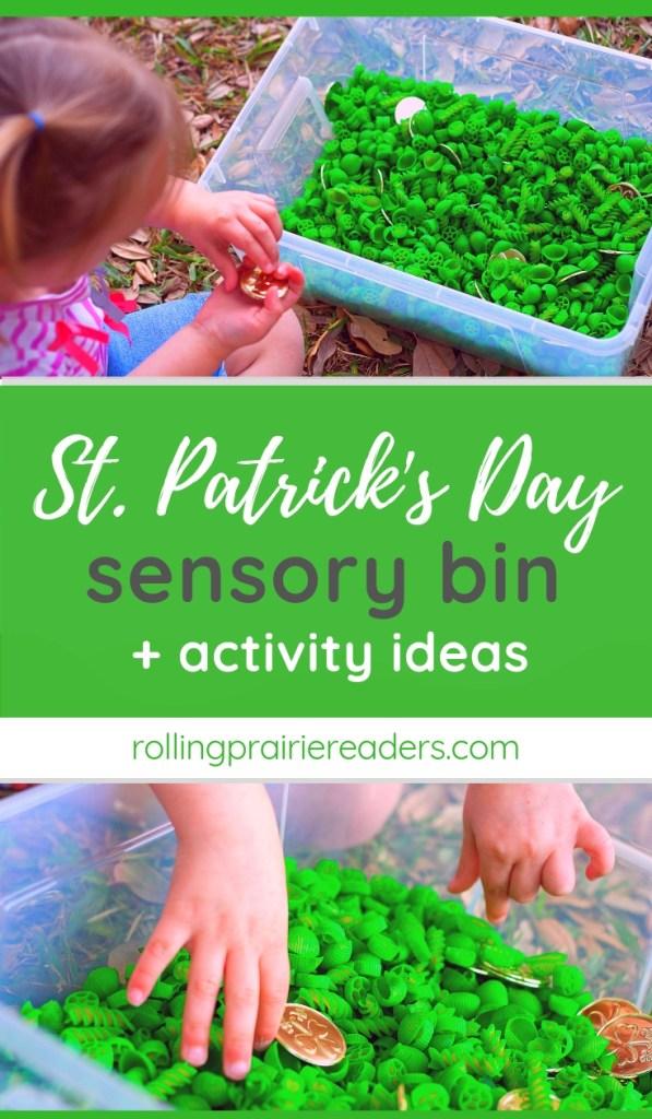 may contain text: Saint Patrick's Day Sensory Bin and Activity Ideas