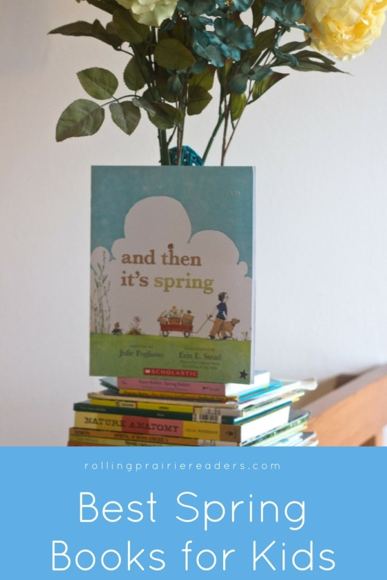 Spring Books for Kids | spring-themed picture books, recommended books, stories for kids, read aloud, nature books, non-fiction books for kids