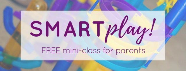 SMARTplay mini-class for parents!