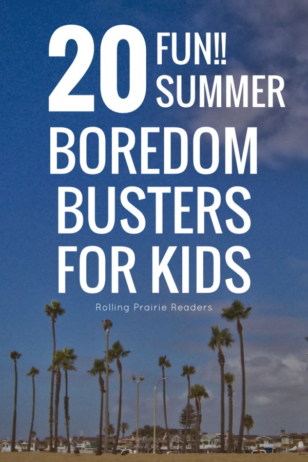 20 Fun Summer Boredom Busters for Kids | free download for #familyfun and #independentplay #summerlearning
