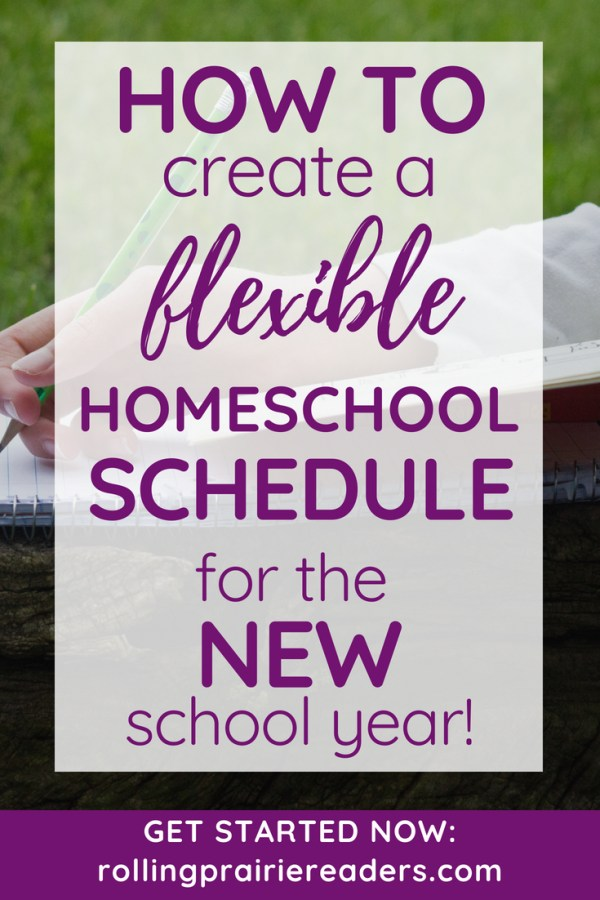 Image of a child's hand holding a pencil with a text overlay: How to Create a Flexible Homeschool Schedule for the New School Year