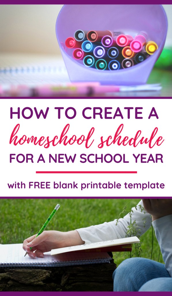 Two school-related images (container of markers, child writing) with words: How to Create a Homeschool Schedule for a New School Year