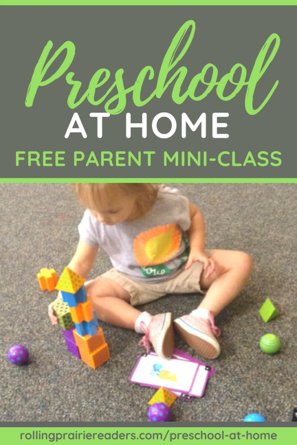 [green text on grey background] Preschool at Home FREE Parent Mini-Class