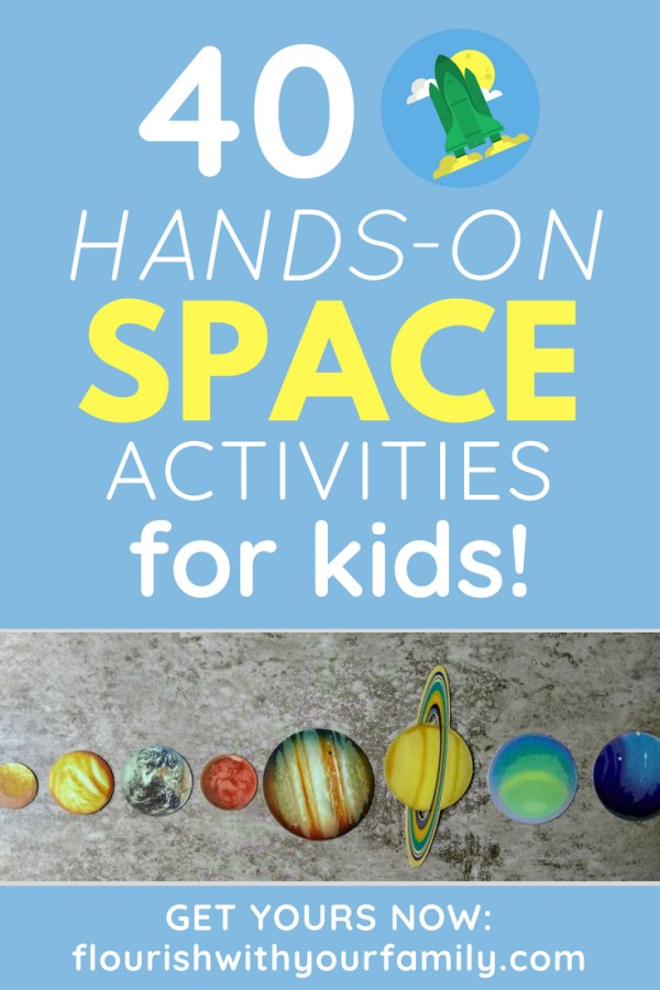 Blue background with text overlay: 40 Hands-On Space Activities for Kids
