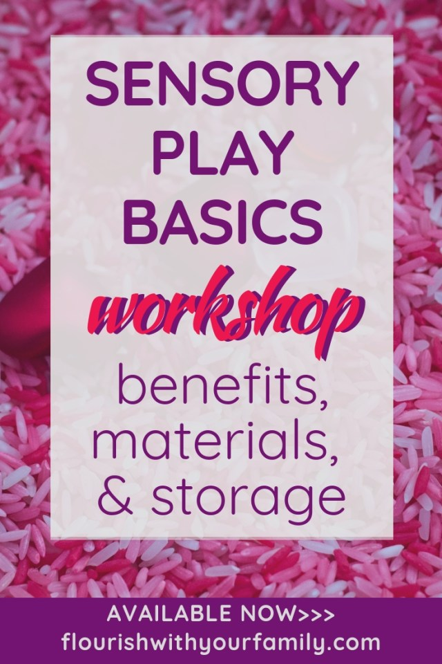 Sensory Play Basics Workshop: benefits, materials, and storage