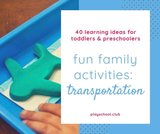Fun Family Activities: Transportation