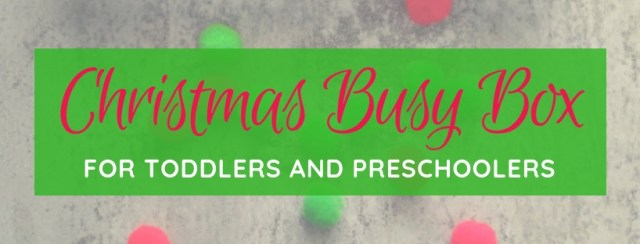 Christmas Busy Box for Toddlers and Preschoolers