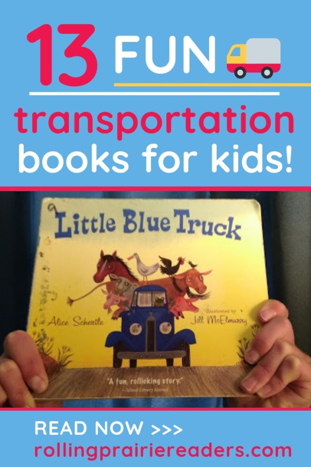 13 FUN Transportation Books for Kids