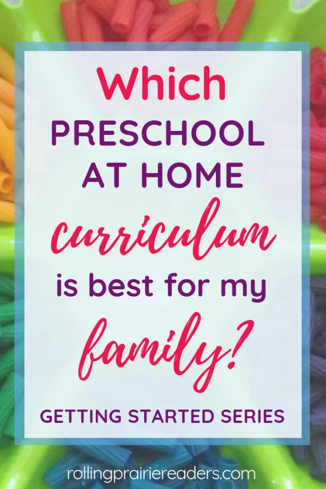 {text} Which preschool at home curriculum is best for my family?