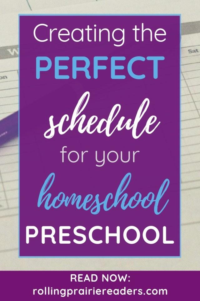 Creating the Perfect Schedule for Your Homeschool Preschool