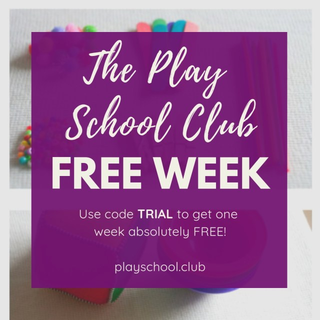 Try The Play School Club FREE for one week using the code TRIAL.