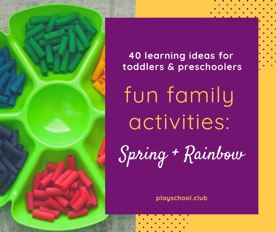 40 Fun Family Activities: Spring and Rainbow