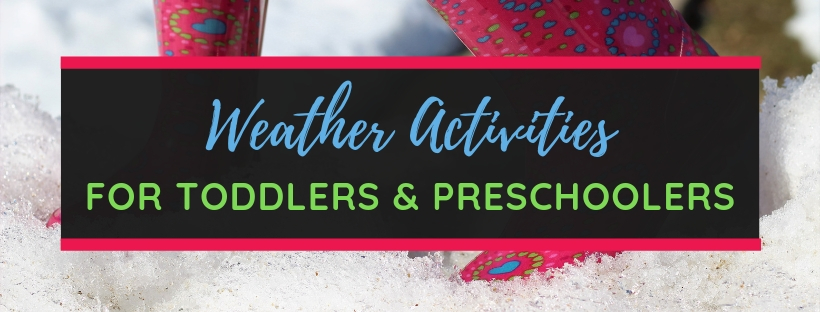 Weather Activities for Toddlers and Preschoolers