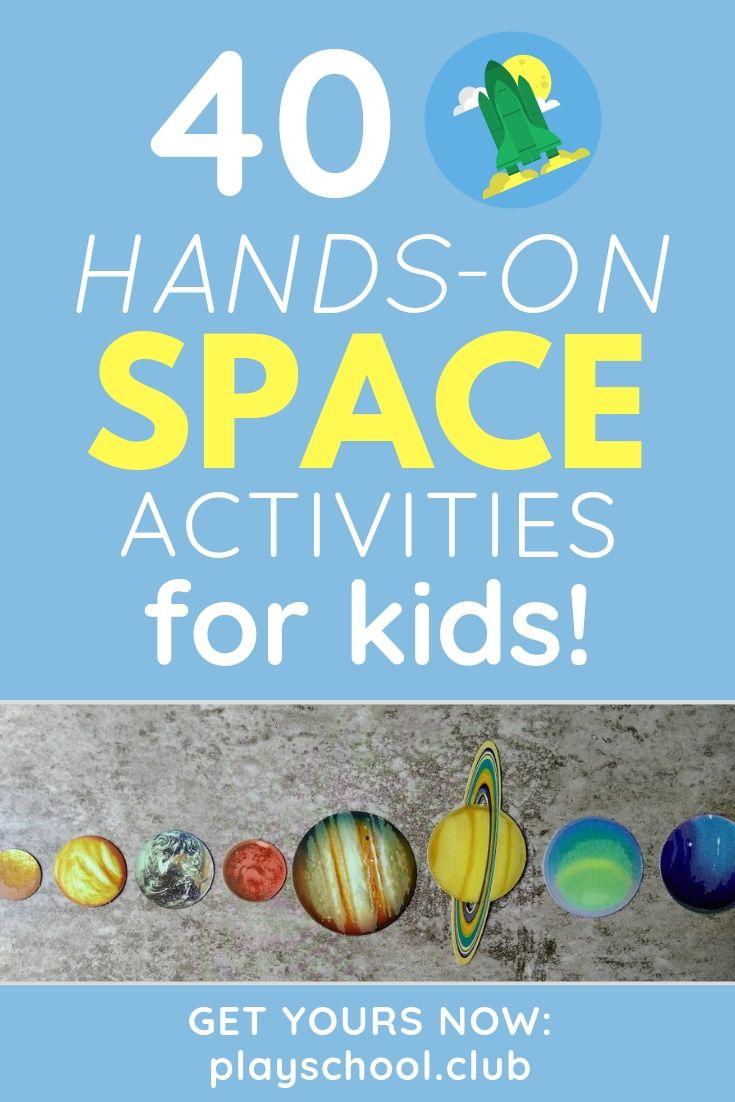40 Hands-On Space Activities for Kids