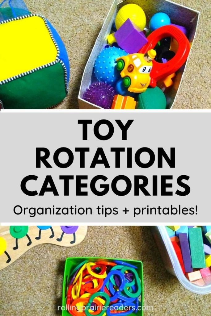 Toy Rotation Categories: Organization Tips and Printables