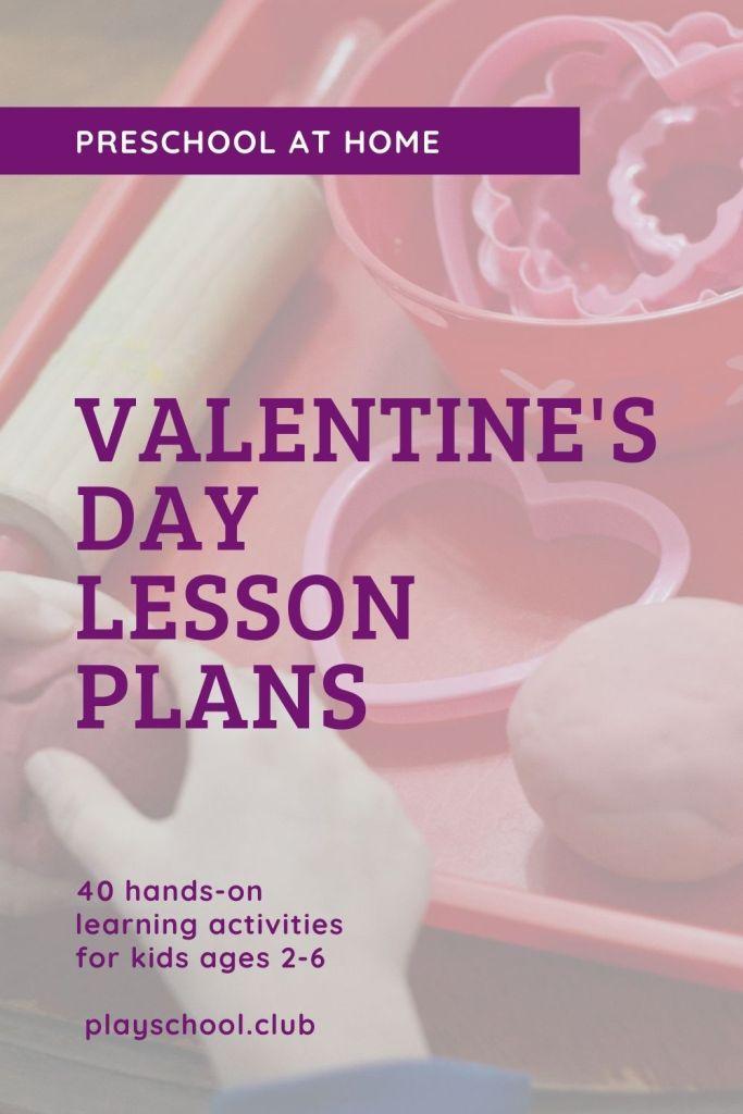 Valentine's Day Lesson Plans | Preschool at Home