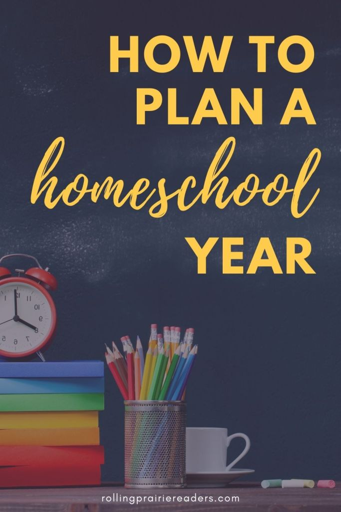 Image contains a chalkboard and desk with the text overlay: How to Plan a Homeschool Year