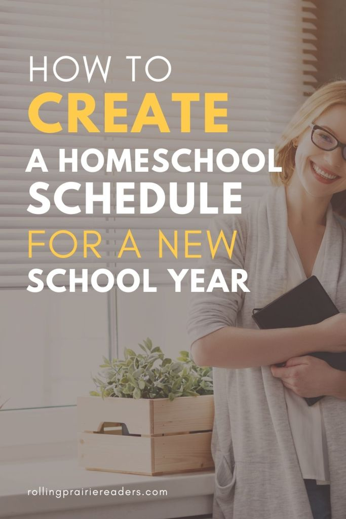 How to Create a Homeschool Schedule for a New Year