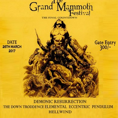 The Down Troddence, Demonic Resurrection and More Set for Grand Mammoth Festival in March