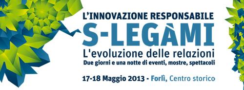 S-Legami, Forlì 2013