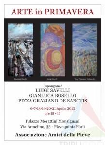 """TRE PITTORI : LUIGI SAVELLI , PIZZA GRAZIANO DE SANTIS DI RADIO 105, GIANLUCA BOSELLO ALLA MOSTRA COLLETTIVA """" ARTE IN PRIMAVERA"""" PRESSO PALAZZO MORATTINI IN PIEVEQUINTA, FORLI'. di Rosetta Savelli"""