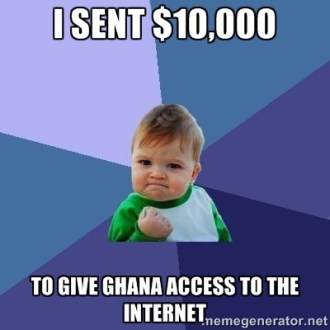 I sent $10,000 To Give Ghana Access To The Internet