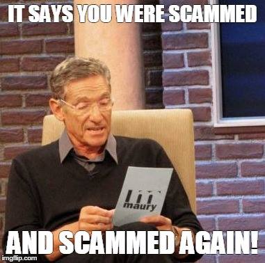 You were scammed