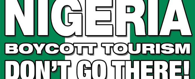 Boycott Nigeria - Don't Go There