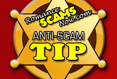 Romance Scams Now Anti-Scam Tip
