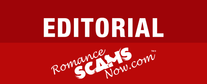 Romance Scams Now EDITORIAL