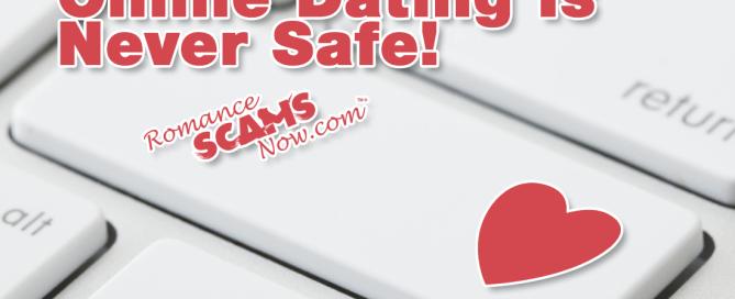 Online Dating Is Never Safe