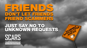 Friends Don't Let Friends Friend Scammers