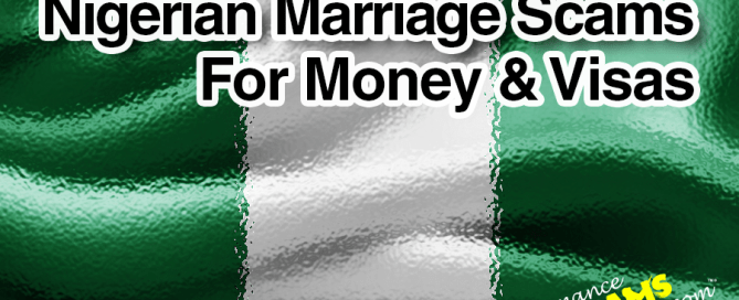 Nigerian Marriage Scams For Money & Visas