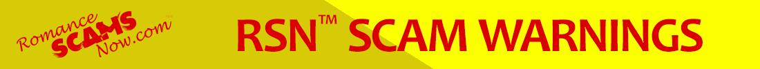 RSN™ Scam Warnings & Alerts on RomanceScamsNow.com