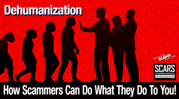 Dehumanization---How-Scammers-Can-Do-What-They-Do-To-You