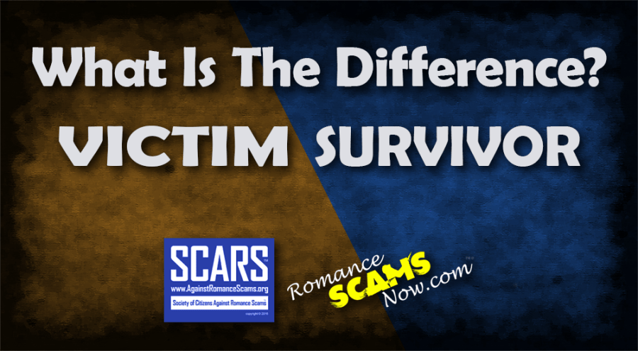 What Is The Difference Between A Scam Victim And A Scam Survivor?